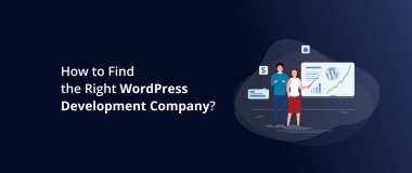 How to Find the Right WordPress Development Company