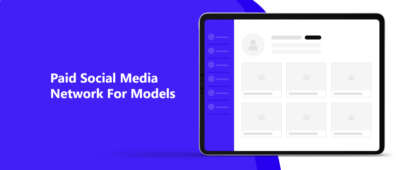 Paid Social Media Network For Models Featured Image