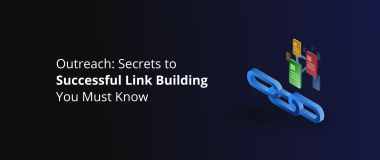 Outreach Secrets to Successful Link Building You Must Know