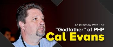 An Interview With The Godfather of PHP Cal Evans
