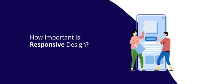 How Important Is Responsive Design
