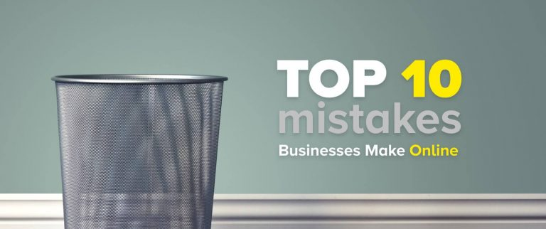 Top 10 Mistakes Businesses Make Online