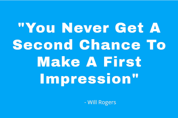 Make the first impression counts
