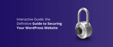 Interactive Guide_ the Definitive Guide to Securing Your WordPress Website