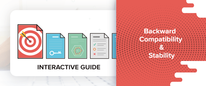 Interactive Guide: Backward Compatibility and Stability - DevriX