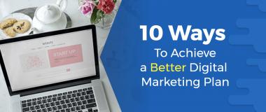 better digital marketing plan