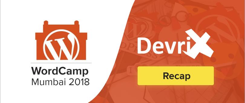 Recap WordCamp Mumbai 2018