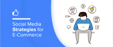 Social Media Strategies for E-commerce