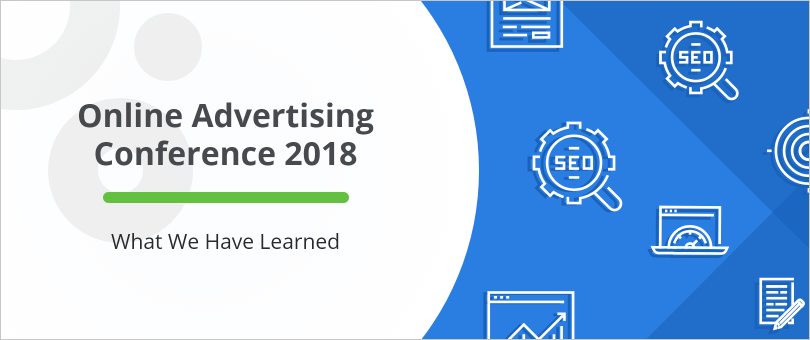 What We Have Learned from the Online Advertising Conference 2018