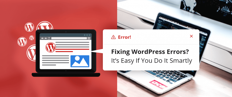Fixing WordPress Errors? It's Easy If You Do It Smartly - DevriX