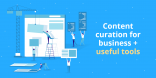 Content Curation for Business