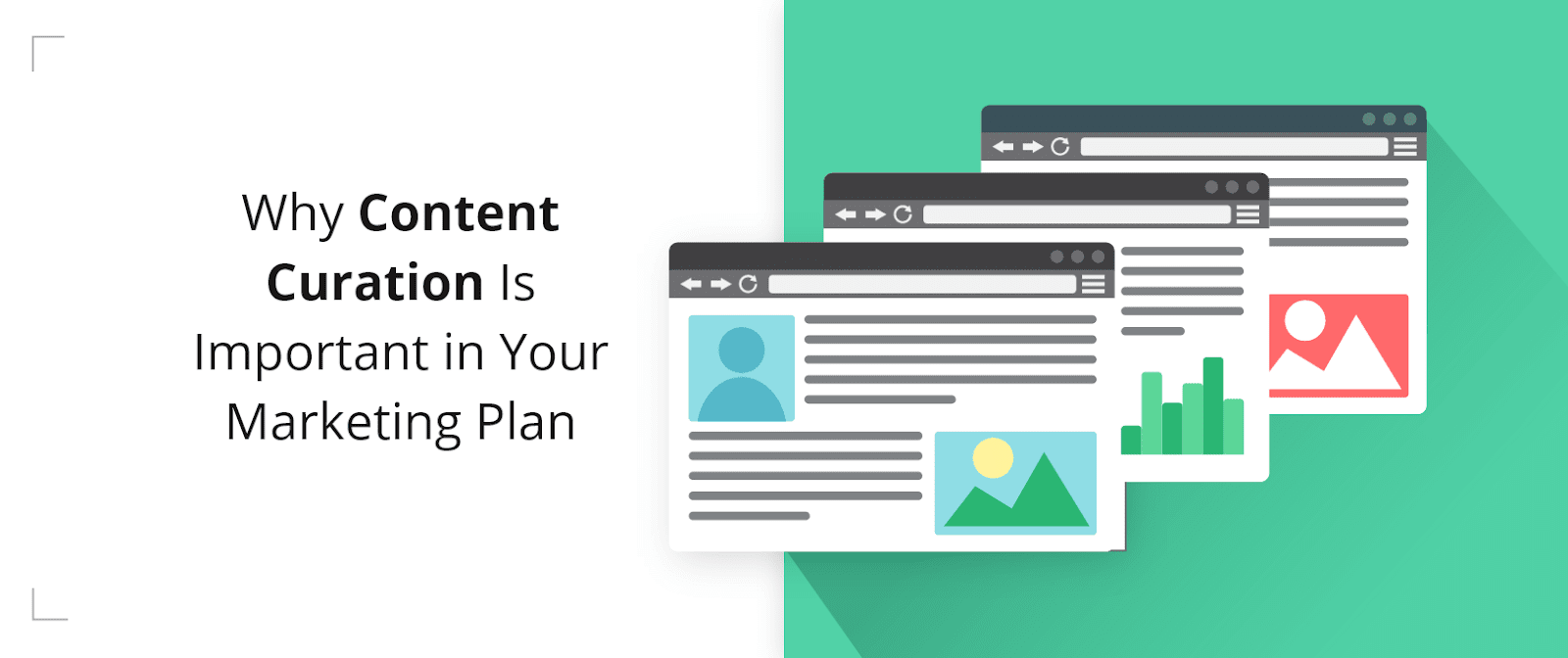 Content Curation Benefits