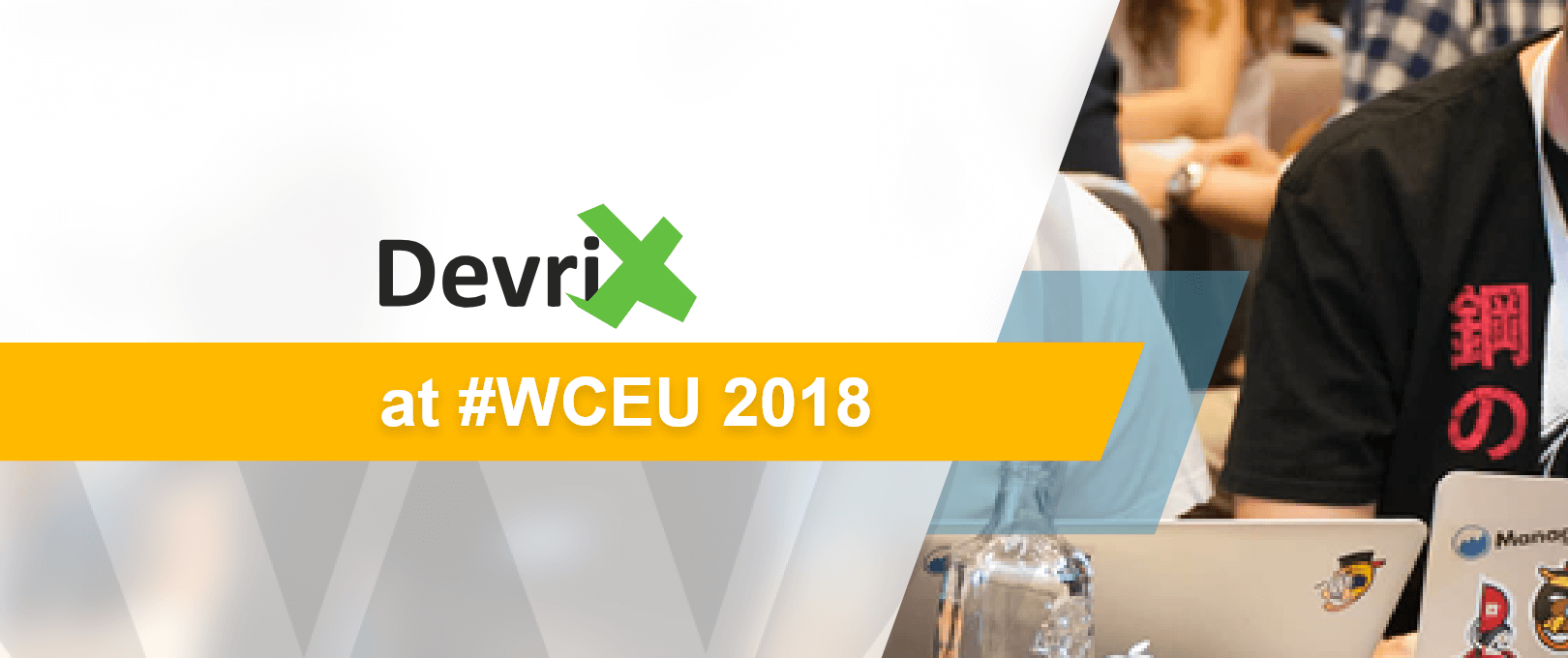 DevriX at WCEU 2018