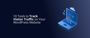 10 Tools to Track Visitor Traffic on Your WordPress Website