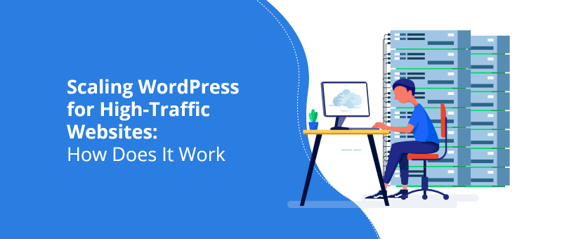 Scaling WordPress for High-Traffic Web