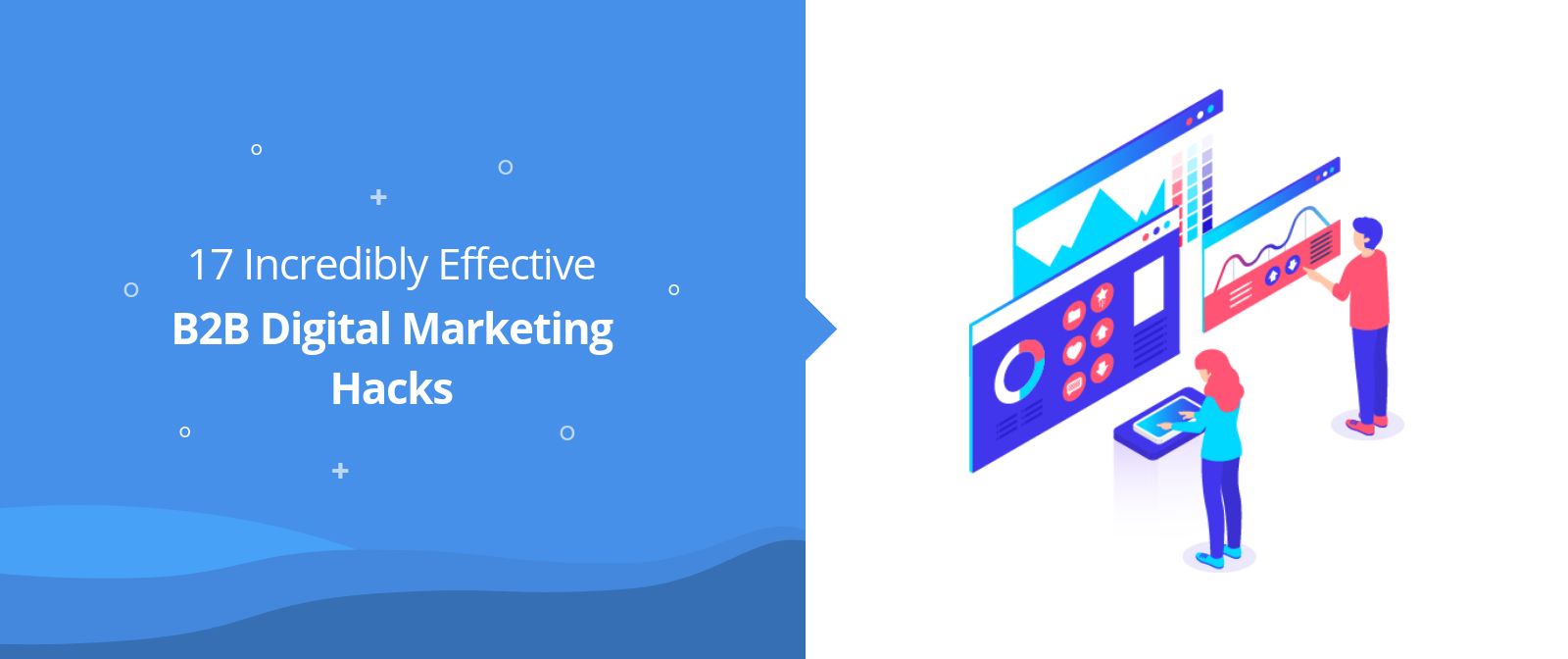 B2B Digital Marketing Hacks