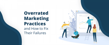 overrated marketing practices
