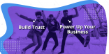 Build Trust with Consumers
