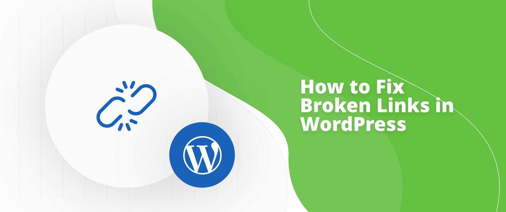 Fix Broken Links WordPress