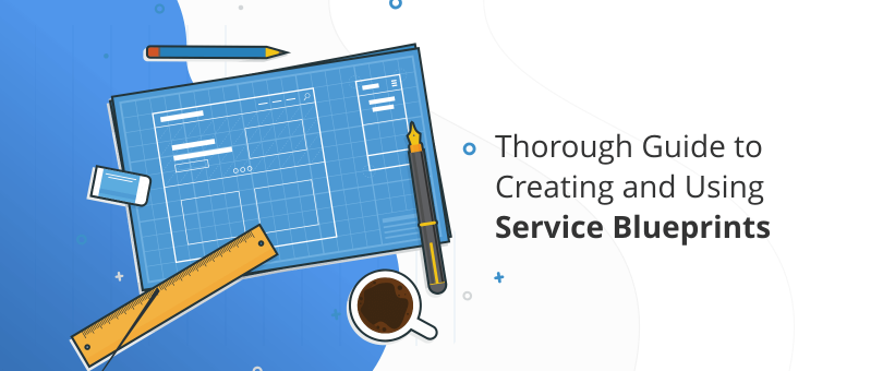Through Guide to Creating and Using Service Blueprints