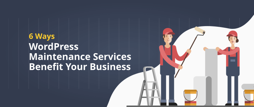 WordPress Maintenance Services Benefit