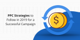 PPC Strategies to Follow 2019