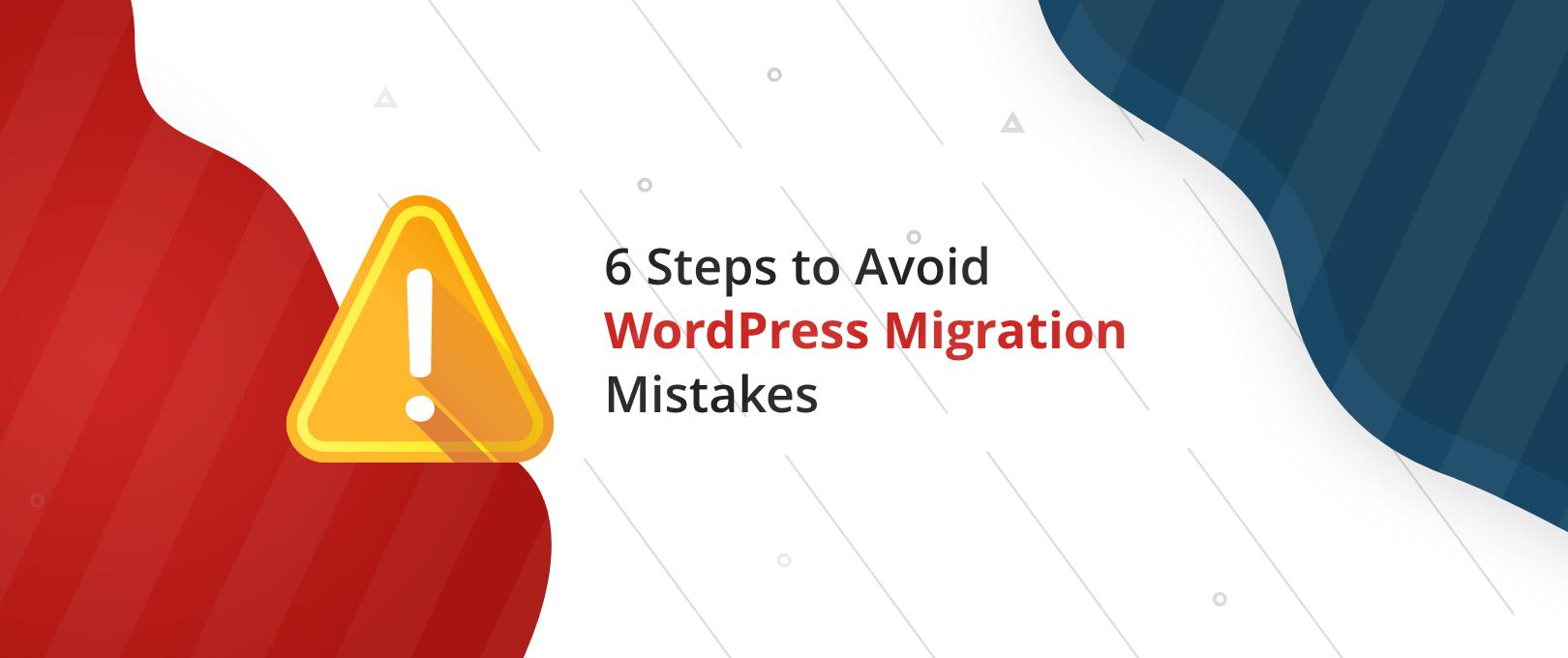 WordPress Migration Mistakes