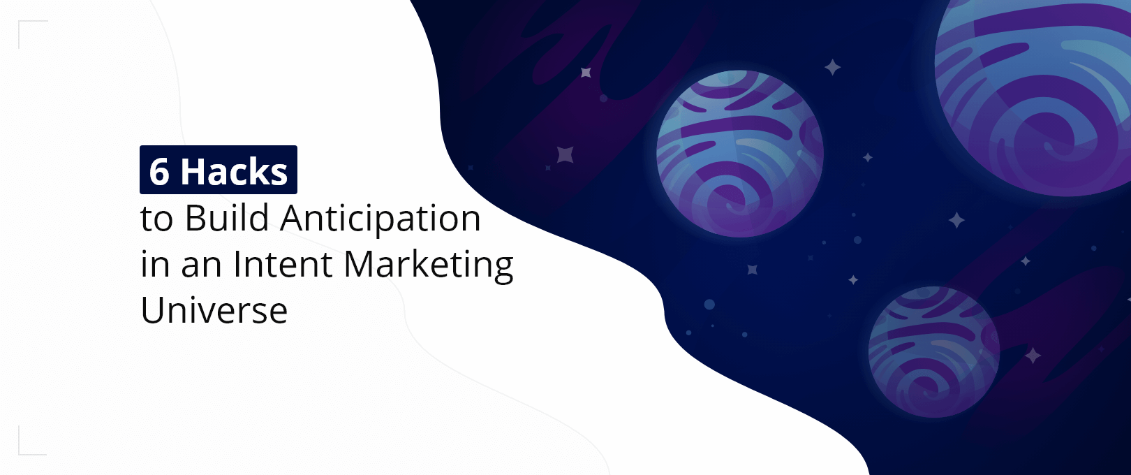 Build Anticipation Intent Marketing