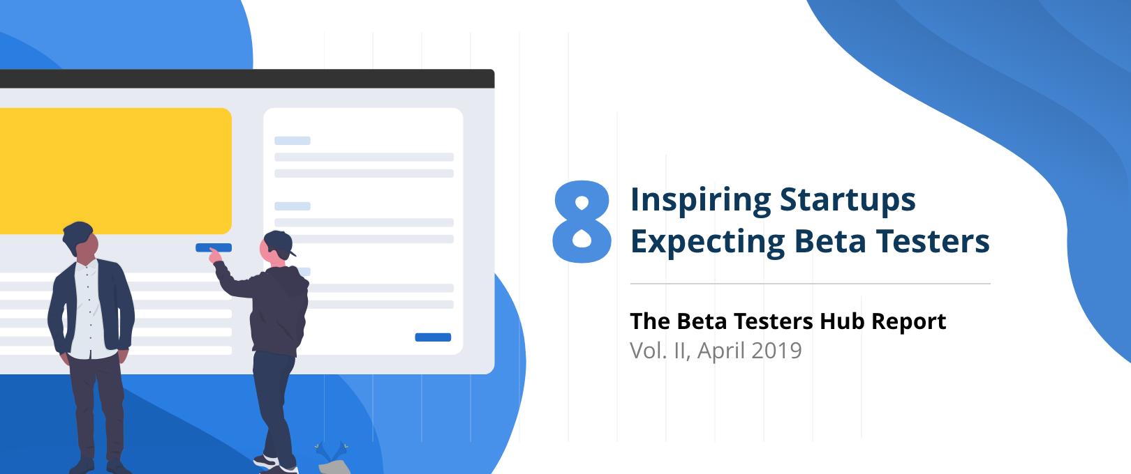 Inspiring Startups Expecting Beta Testers