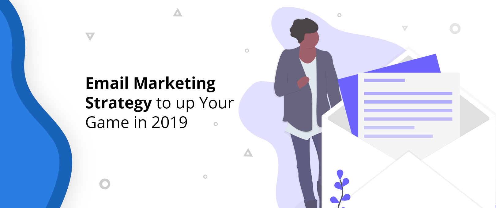 Email Marketing Strategy 2019