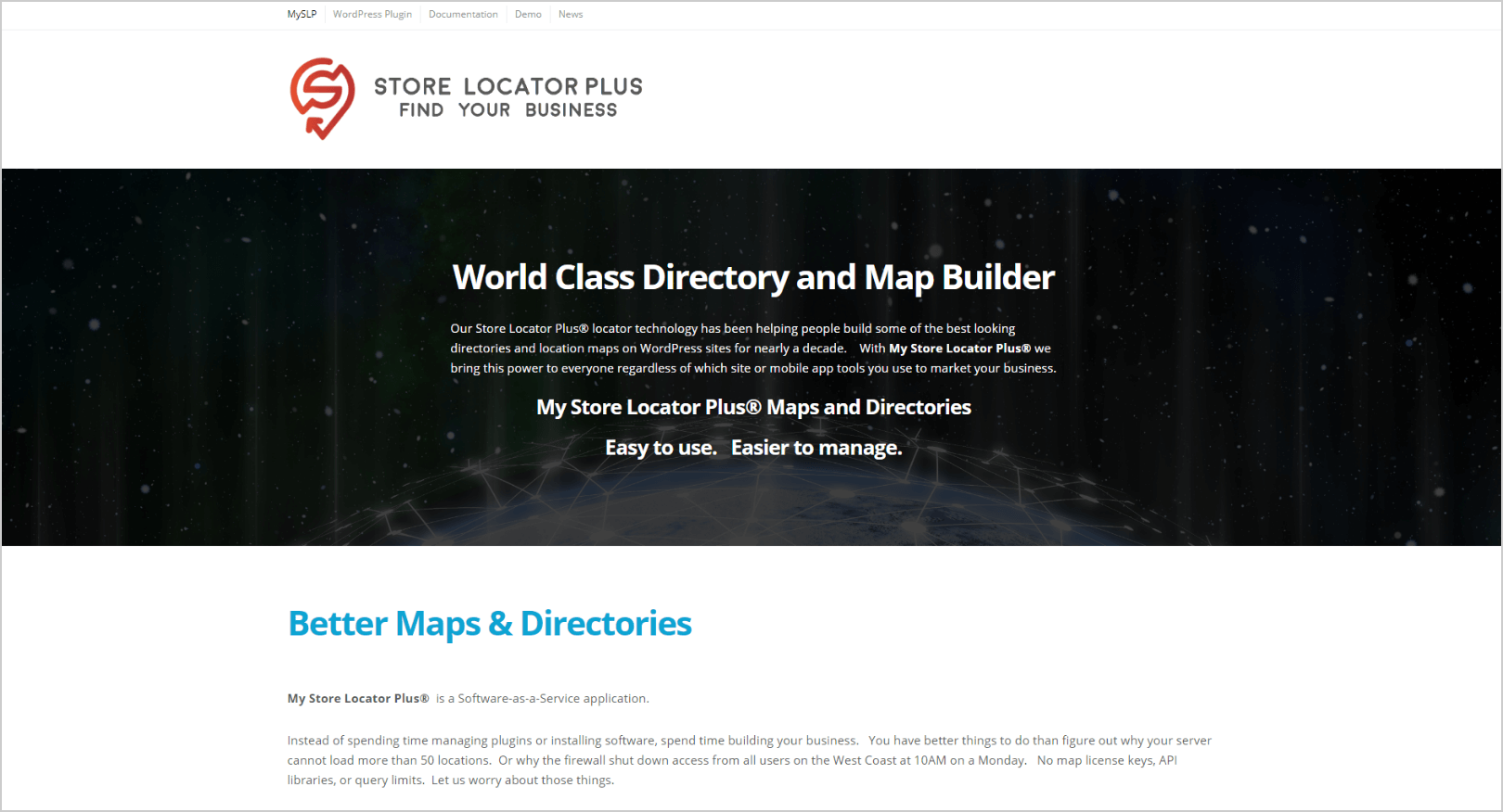 Store Locator Plus is a WordPress Multisite-based software-as-a-service (SaaS)