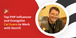 Top PHP Influencer and Evangelist Cal Evans to Work with DevriX