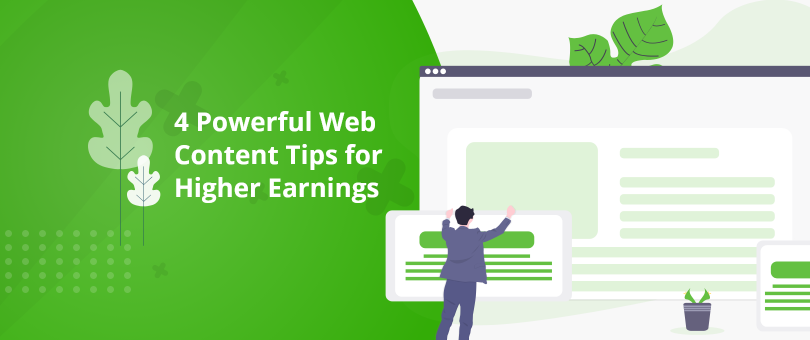 4 Powerful Web Content Tips for Higher Earnings