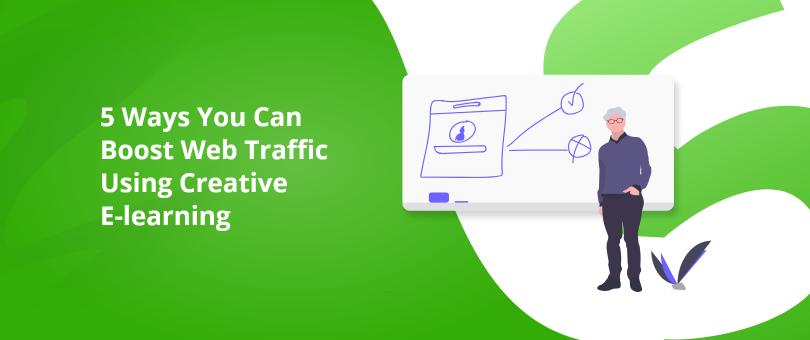 Boost Web Traffic Using E-learning