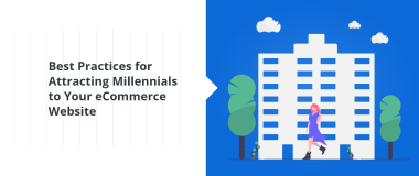 Best Practices for Attracting Millennials to Your eCommerce Website@2x