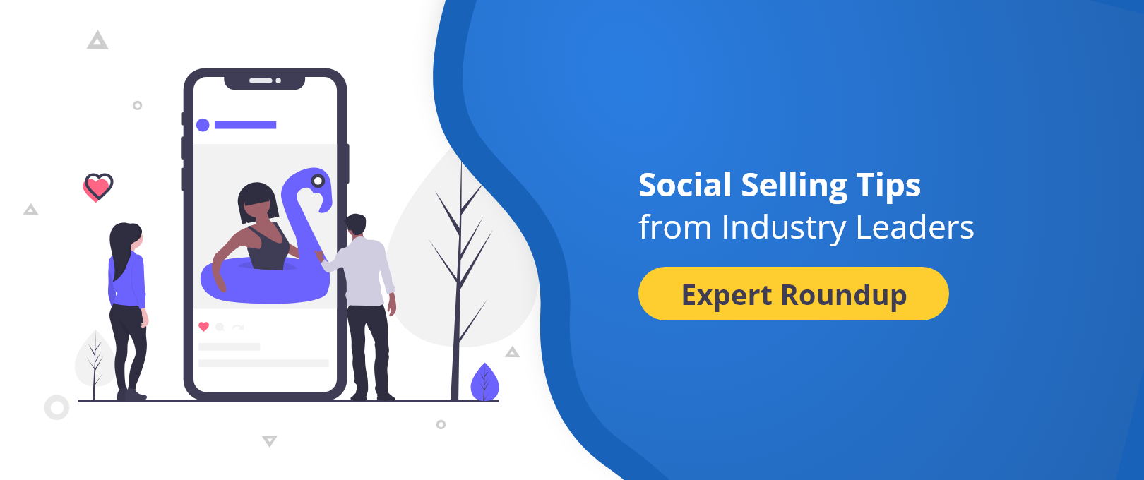 Social Selling Tips from Industry Leaders Expert Roundup