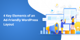 4 Key Elements of an Ad-Friendly WordPress Layout
