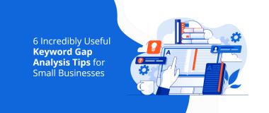 Useful-keyword-gap-analysis-tips