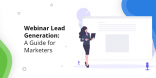 Webinar Lead Generation A Guide for Marketers