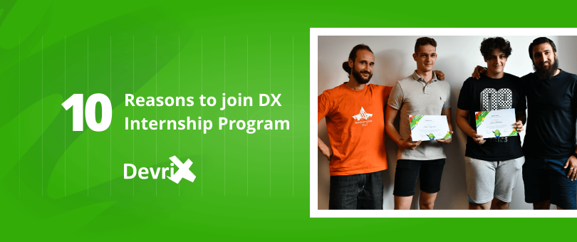 Reasons to join DX Internship Program