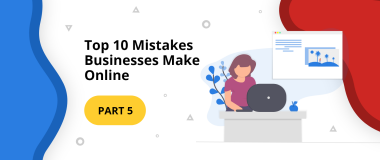 Top 10 Mistakes Businesses Make Online Marketing