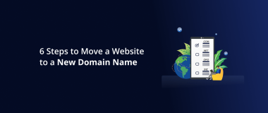 6 Steps to Move a Website to a New Domain Name