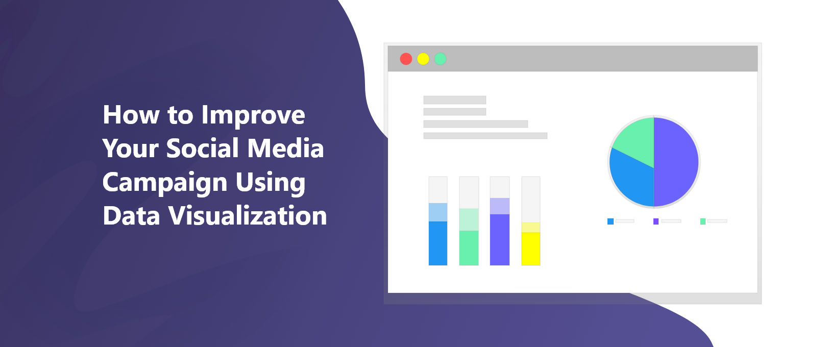 How to Improve Your Social Media Campaign Using Data Visualization