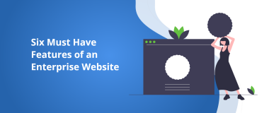 Six Must Have Features of an Enterprise Website@2x