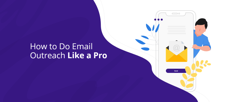 How to Do Email Outreach Like a Pro