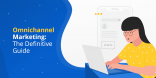 Omnichannel Marketing The Definitive Guide@2x