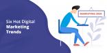 Six Hot Digital Marketing Trends for 2020