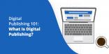 Digital Publishing 101 What Is Digital Publishing@2x