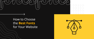 How to Choose the Best Fonts for Your Website
