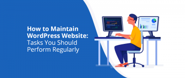 How to Maintain WordPress Website Tasks You Should Perform Regularly